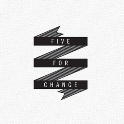 Five for Change